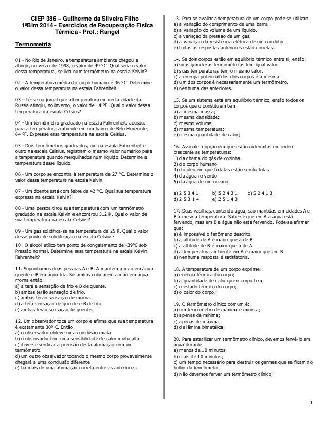 1 CIEP 386 – Guilherme da Silveira Filho 1ºBim 2014 - Exercícios de Recuperação Física Térmica - Prof.: Rangel Termometria...