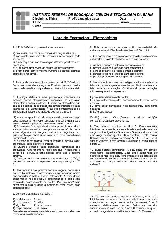 INSTITUTO FEDERAL DE EDUCAÇÃO, CIÊNCIA E TECNOLOGIA DA BAHIA                 Disciplina: Física   Profº: Jancarlos Lapa   ...
