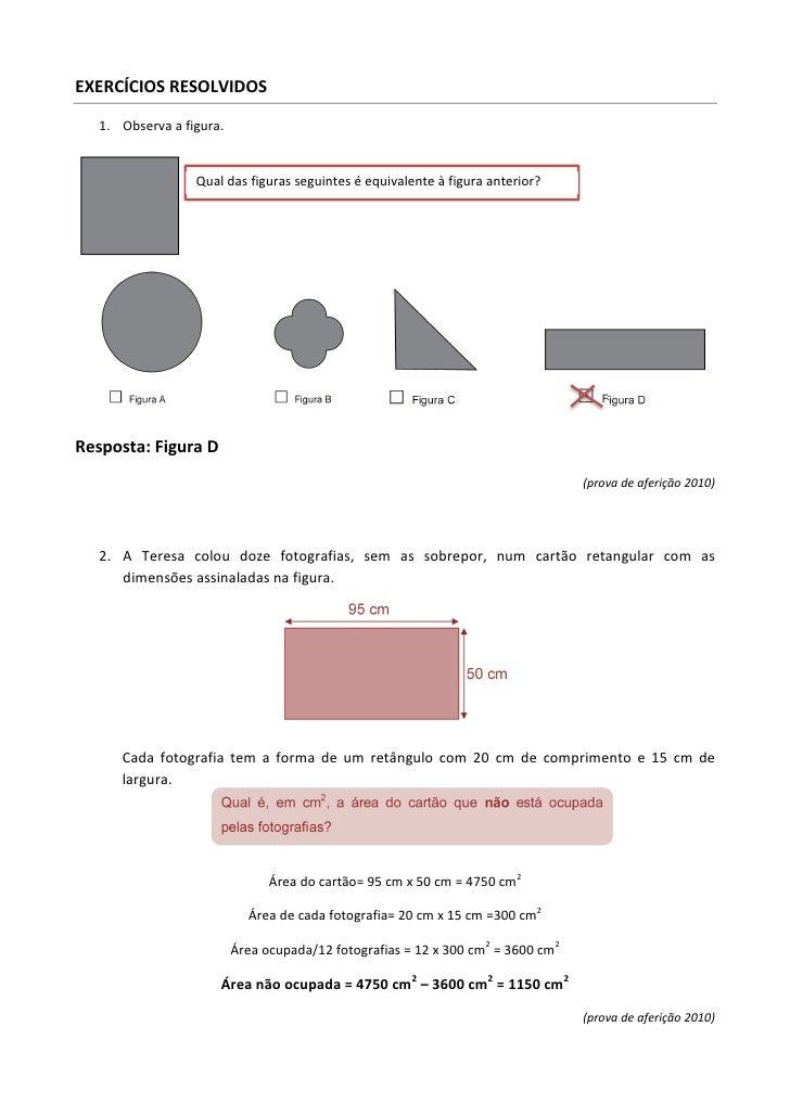 EXERCÍCIOS RESOLVIDOS   1. Observa a figura.                  Qual das figuras seguintes é equivalente à figura anterior?R...