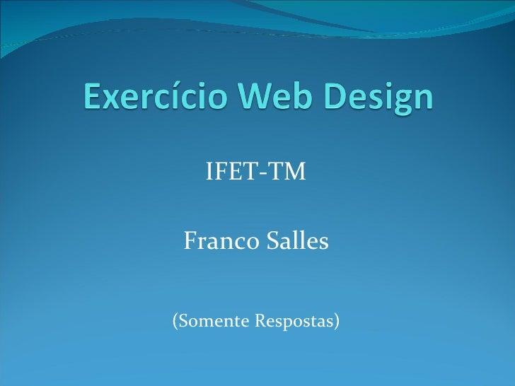 IFET-TM Franco Salles (Somente Respostas)