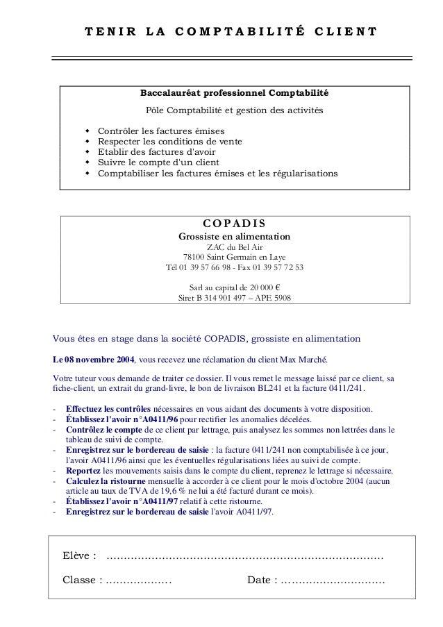 TENIR LA COMPTABILITÉ CLIENT                         Baccalauréat professionnel Comptabilité                          Pôle...