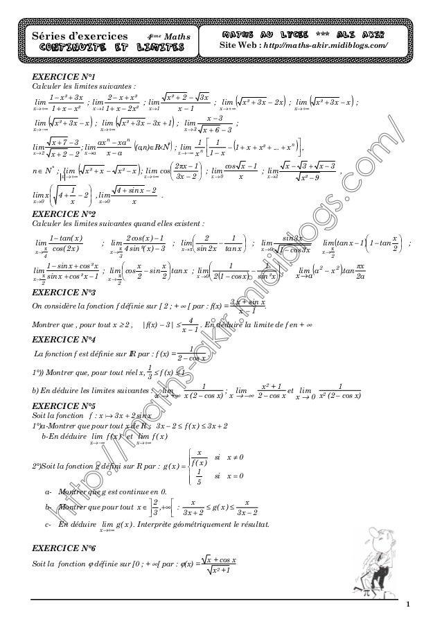 1 EXERCICE N°1 Calculer les limites suivantes : ²xx1 x3²x1 lim x −+ +− +∞→ ; ²x2x1 ²xx2 lim 1x −+ +− → ; 1x x32²x lim 1x −...