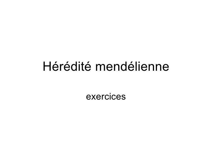 Hérédité mendélienne exercices
