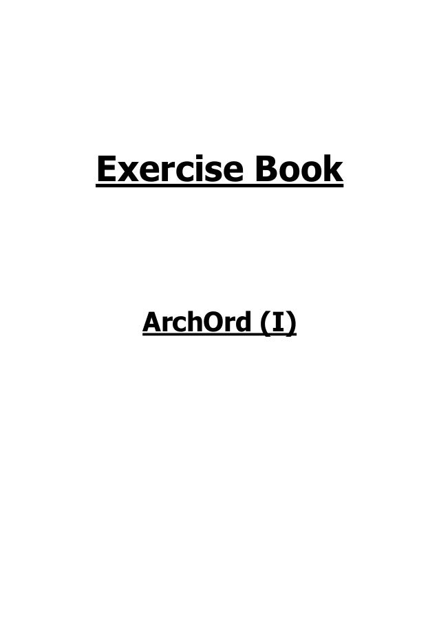 Exercise Book  ArchOrd (I)