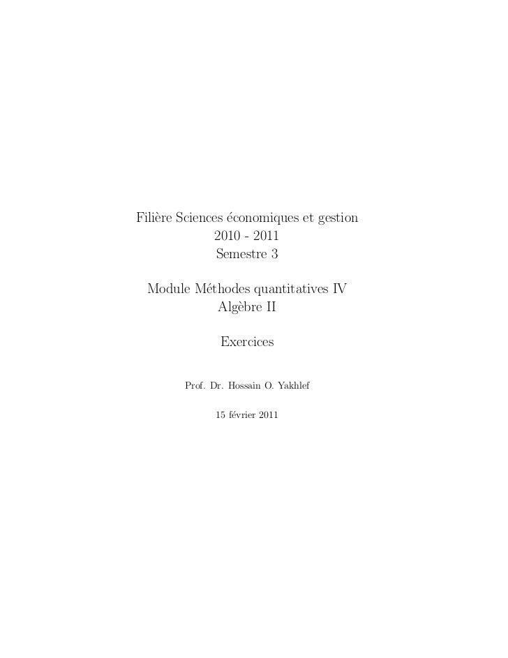 Fili`re Sciences ´conomiques et gestion    e            e              2010 - 2011               Semestre 3 Module M´thode...