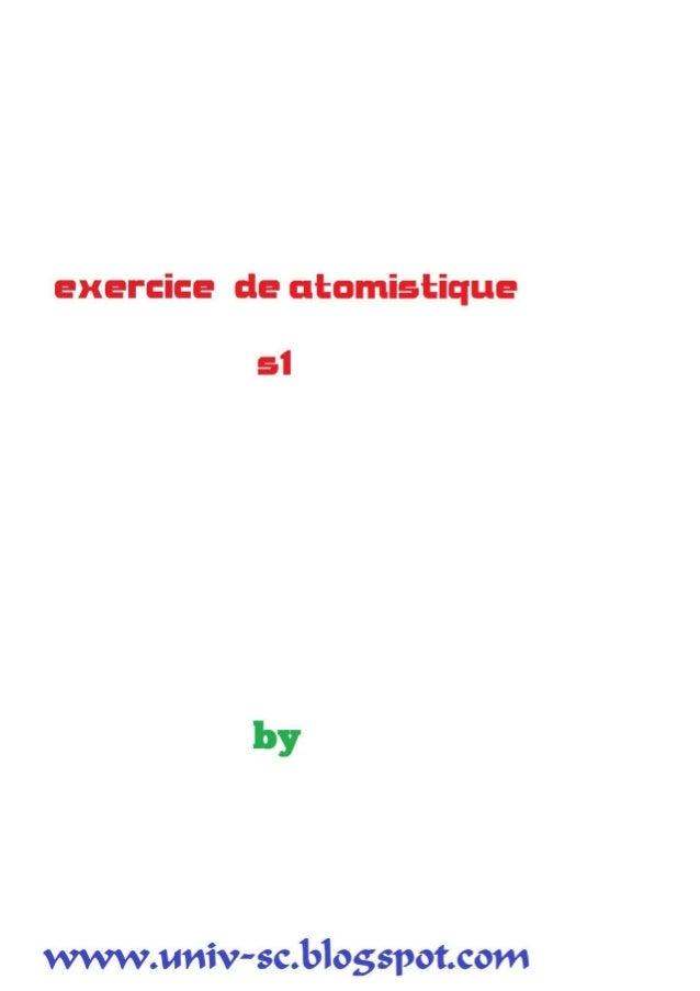 Exercices atomistique smpc s1 .