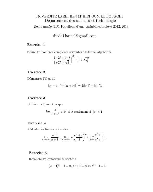 |z1 − z2|2+ |z1 + z2|2= 2(|z1|2+ |z2|2).z > 0, montrer quez1 + z2> 0 si et seulement si |z| < 1.limn→+∞n inn + 1, limn→+∞n...