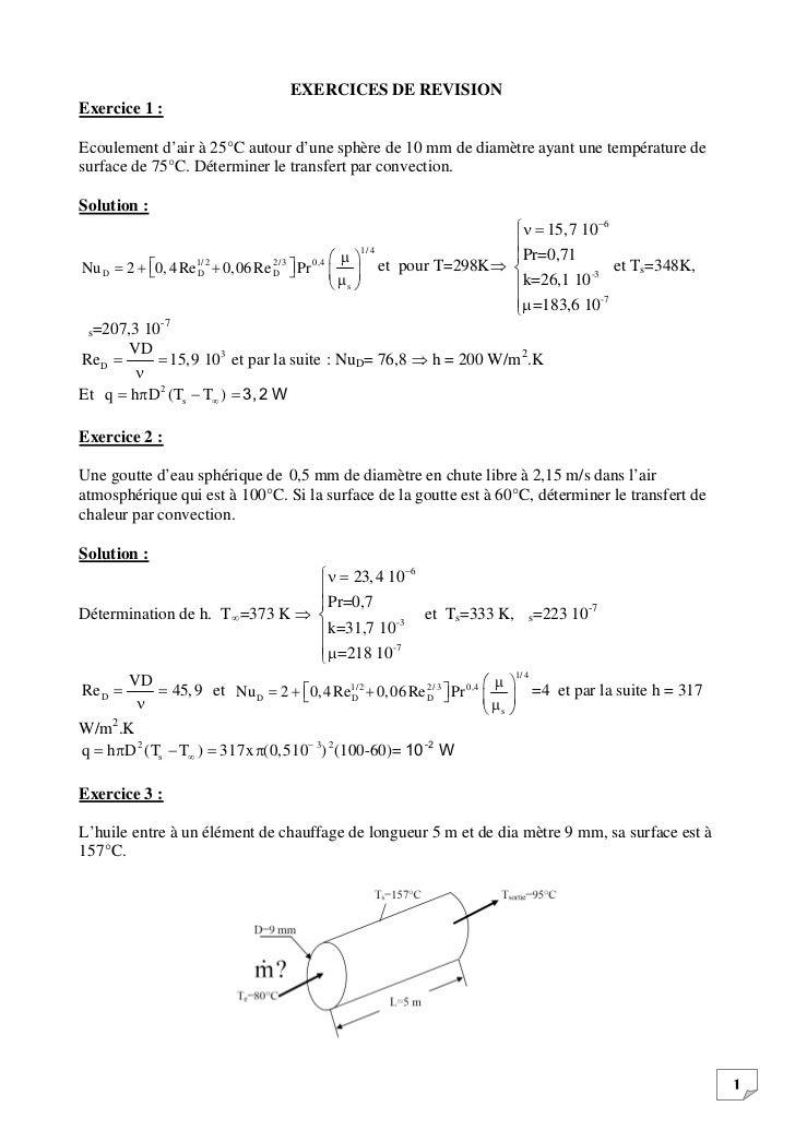 EXERCICES DE REVISIONExercice 1 :Ecoulement d'air à 25°C autour d'une sphère de 10 mm de diamètre ayant une température de...