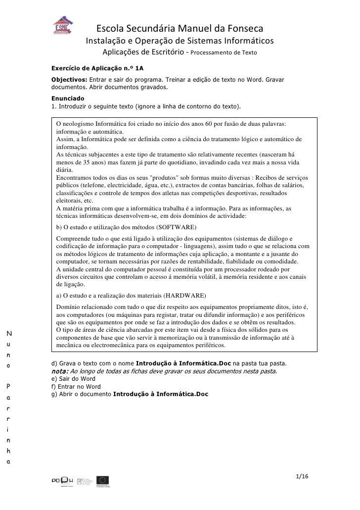 Escola Secundária Manuel da Fonseca                 Instalação e Operação de Sistemas Informáticos                        ...