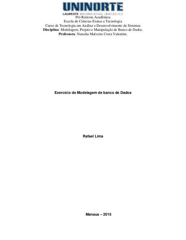 Pró Reitoria Acadêmica Escola de Ciências Exatas e Tecnologia Curso de Tecnologia em Análise e Desenvolvimento de Sistemas...