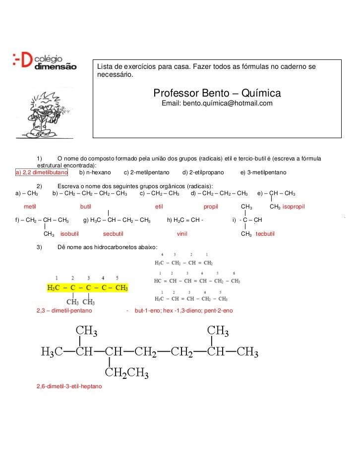 Lista de exercícios para casa. Fazer todos as fórmulas no caderno se                                         necessário.  ...