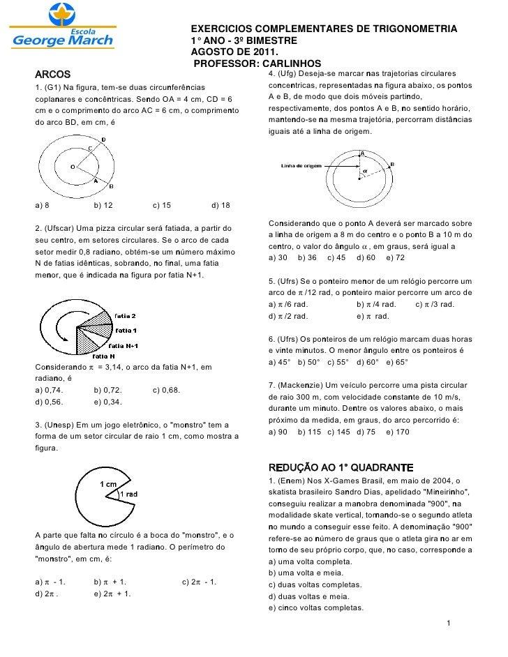 EXERCICIOS COMPLEMENTARES DE TRIGONOMETRIA                                           1° ANO - 3º BIMESTRE                 ...