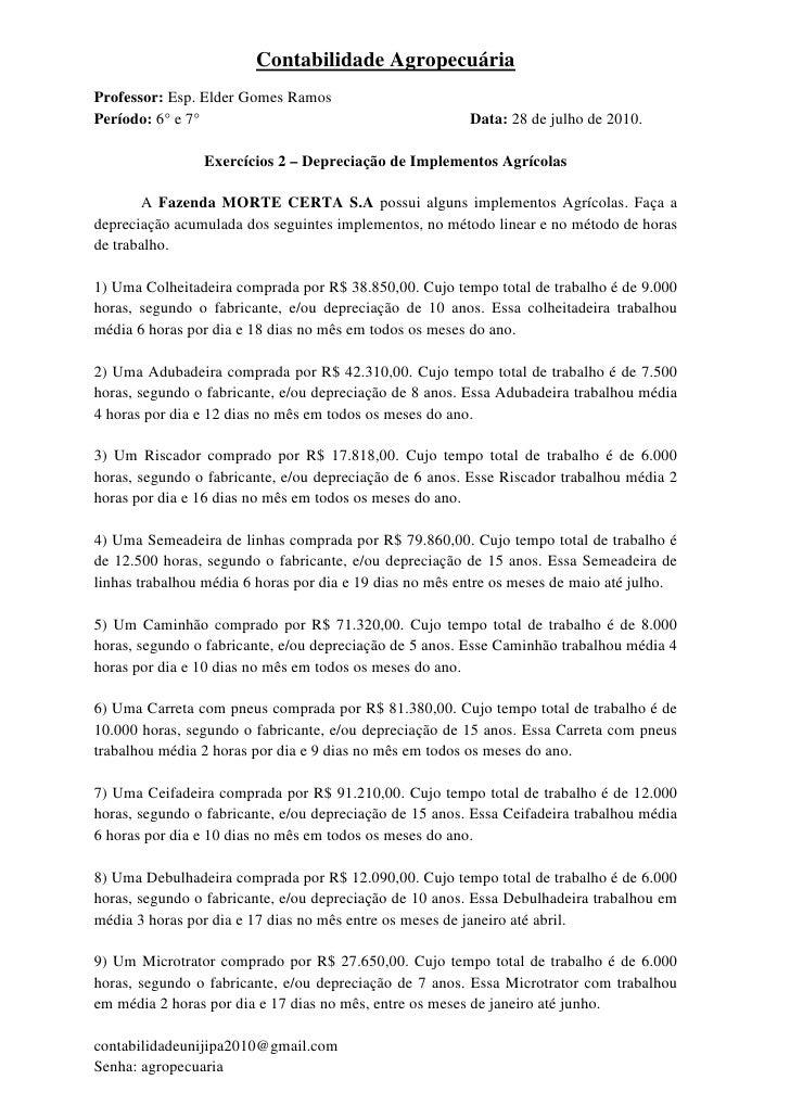 Contabilidade Agropecuária Professor: Esp. Elder Gomes Ramos Período: 6° e 7°                                         Data...