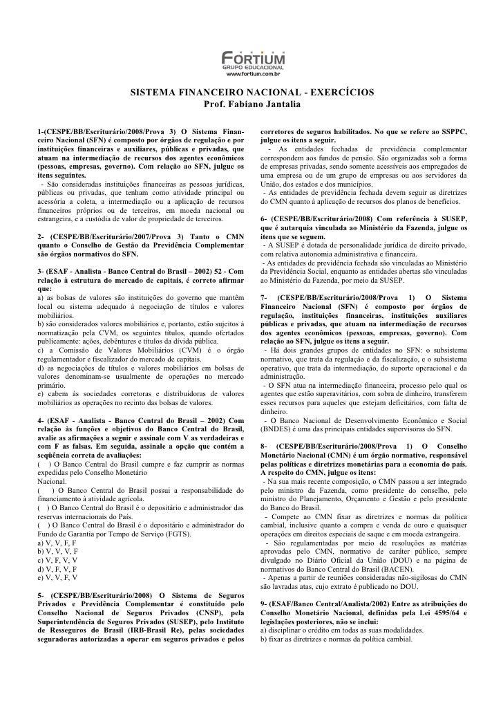 SISTEMA FINANCEIRO NACIONAL - EXERCÍCIOS                                           Prof. Fabiano Jantalia  1-(CESPE/BB/Esc...