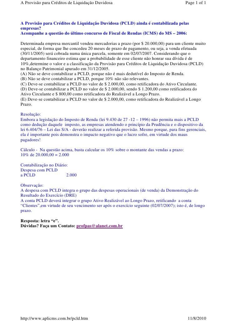 A Provisão para Créditos de Liquidação Duvidosa                                           Page 1 of 1    A Provisão para C...
