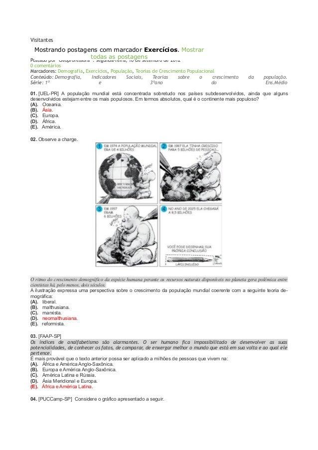 Visitantes  Mostrando postagens com Questões: População marcador Exercícios. Mostrar todas as postagens  Postado por *Geop...