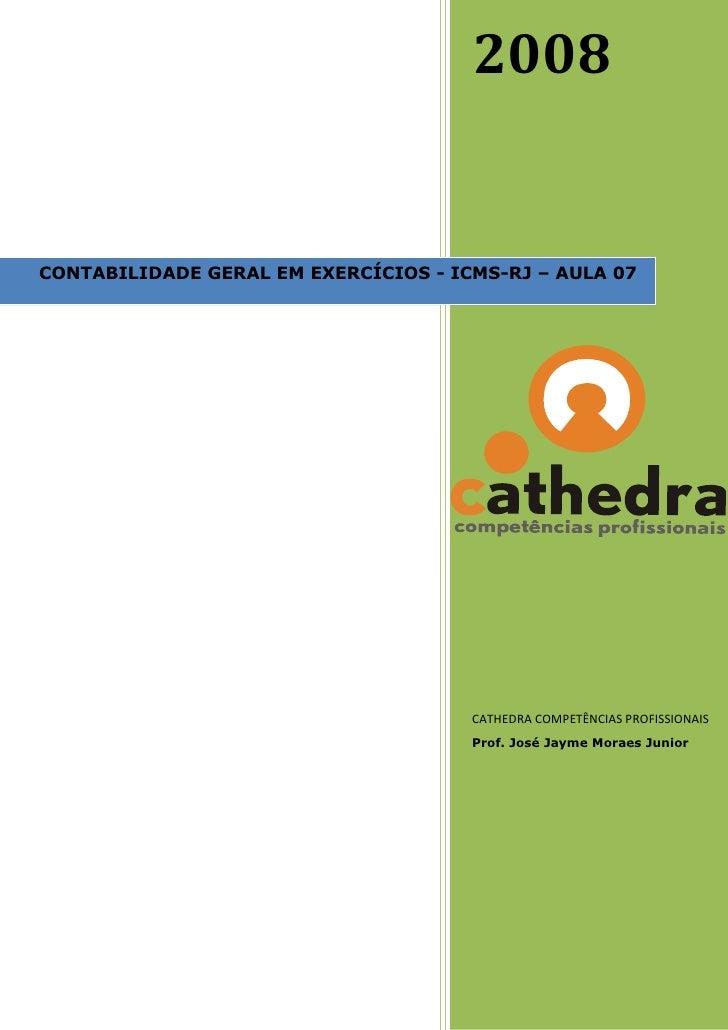 Exercicios resolvidos contabilidade   aula 07 cathedra icms-rj