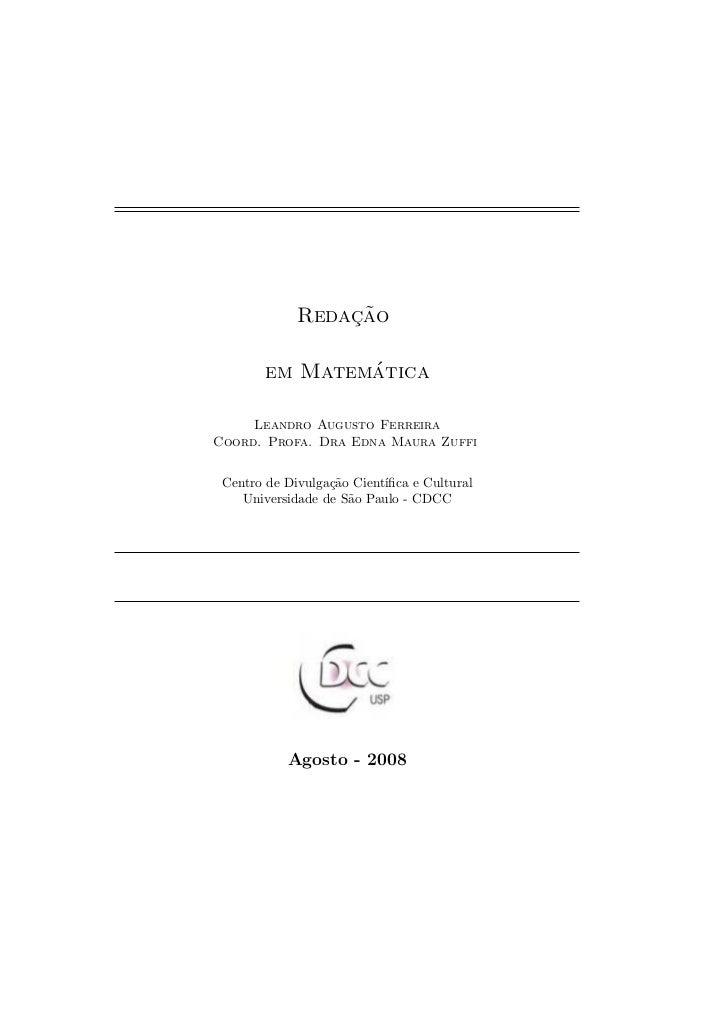¸˜             Redacao               ´       em Matematica     Leandro Augusto FerreiraCoord. Profa. Dra Edna Maura Zuffi ...