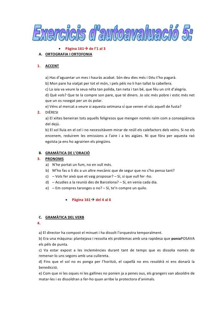 • Pàgina161 del'1al3      A. ORTOGRAFIAIORTOFONIA              1. ACCENT           a)Hasd'ag...