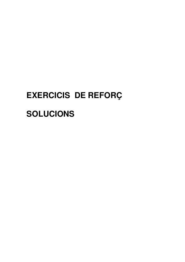 EXERCICIS DE REFORÇ SOLUCIONS
