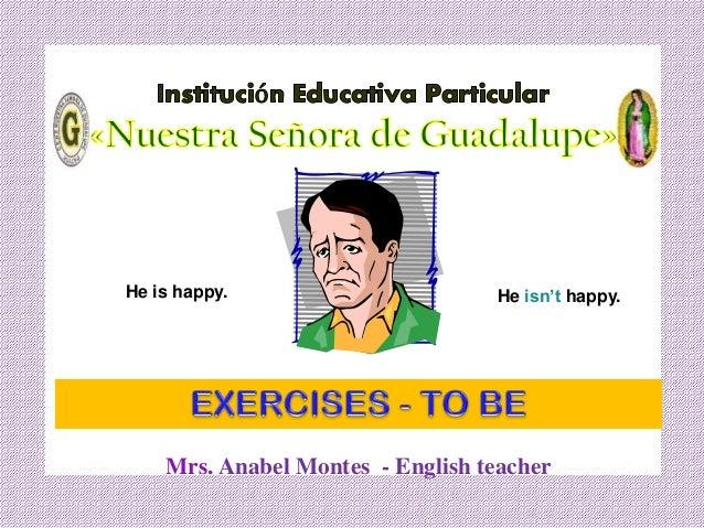 Exercies to be