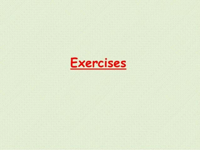 Exercies to be 1