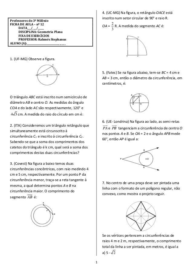 1  Professores do 3º Milênio  FICHA DE AULA – nº 12  DATA___/___/_____  DISCIPLINA: Geometria Plana  FIXA DE EXERCÍCIOS  P...