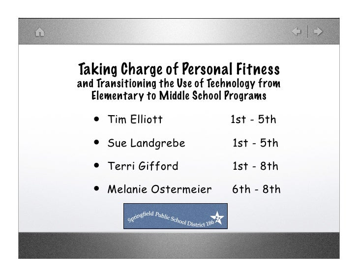 Taking Charge of Personal Fitness and Transitioning the Use of Technology from    Elementary to Middle School Programs    ...