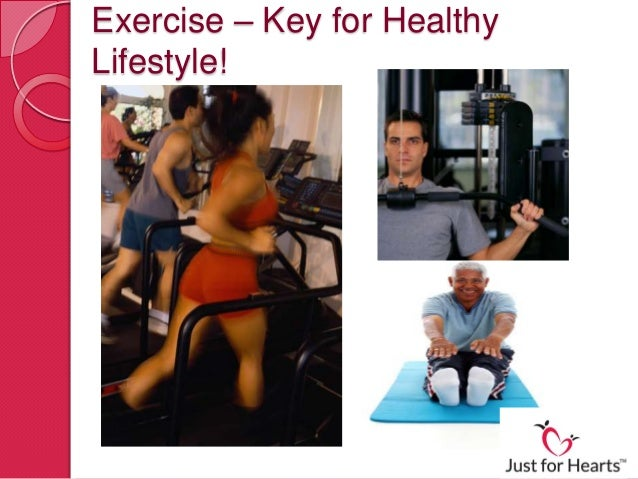 Exercise- Key for Healthy Lifestyle!