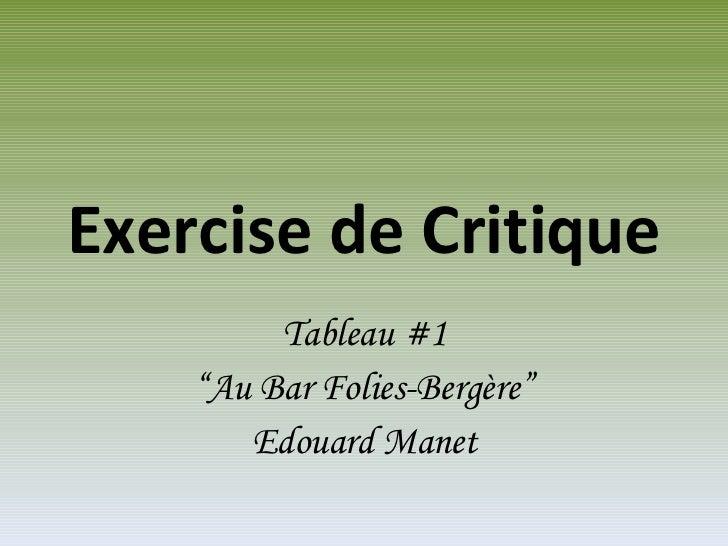 """Exercise de Critique Tableau #1 """" Au Bar Folies-Bergère"""" Edouard Manet"""