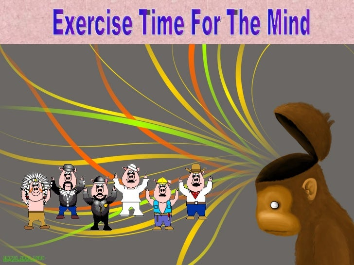 Exercise Time For The Mind