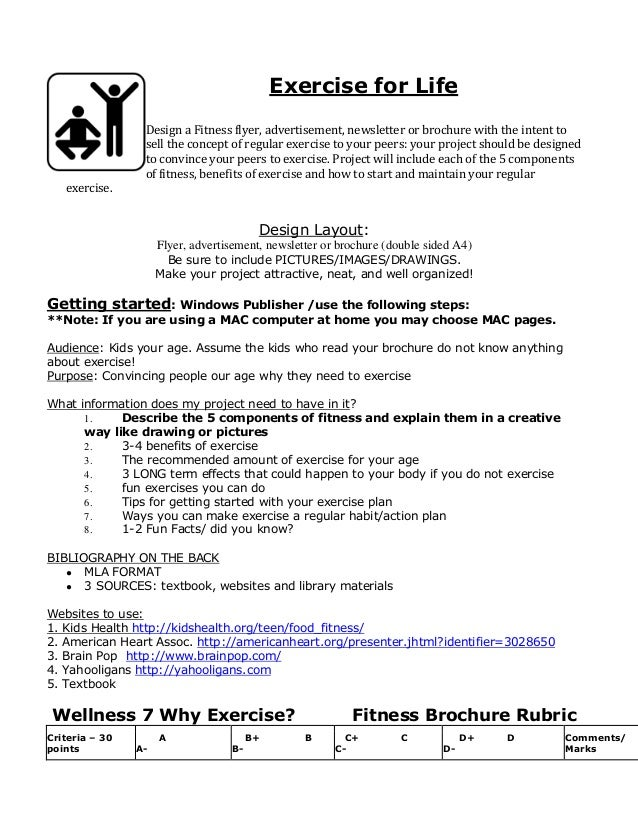 Exercise for Life Design a Fitness flyer, advertisement, newsletter or brochure with the intent to sell the concept of reg...