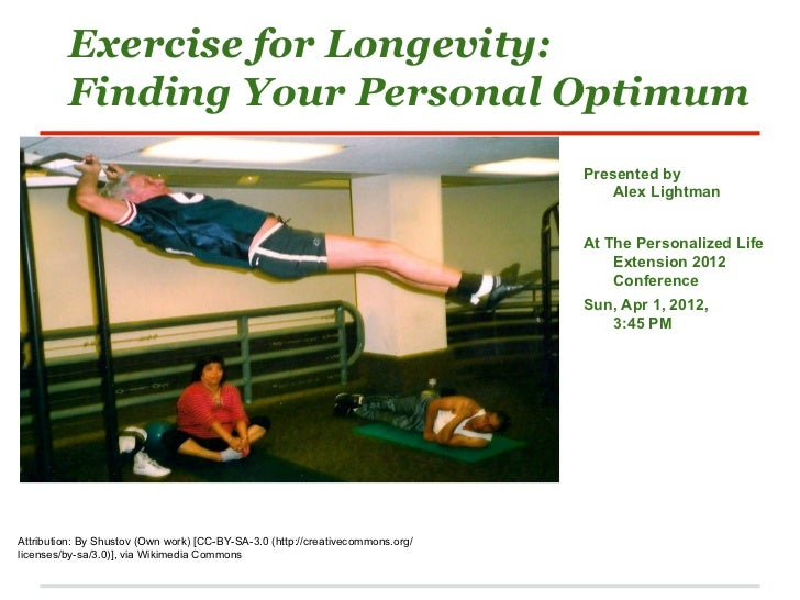 Exercise for Longevity:         Finding Your Personal Optimum                                                             ...