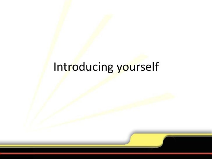 Introducing yourself<br />