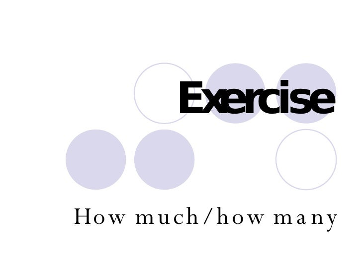 Exercise How much/ how many
