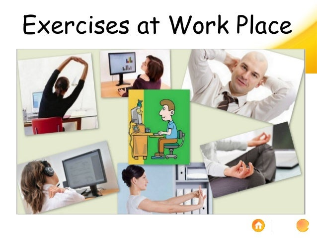 Exercises at work place