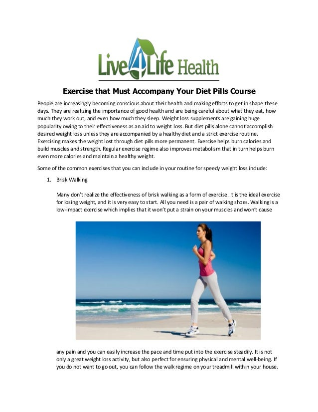 Exercise that Must Accompany Your Diet Pills Course