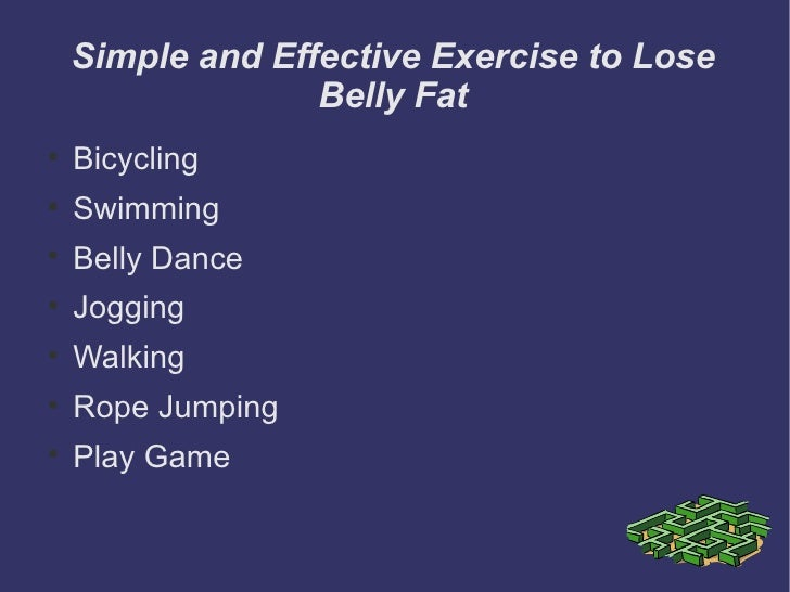 Simple and Effective Exercise to Lose                  Belly Fat    Bicycling    Swimming    Belly Dance    Jogging  ...