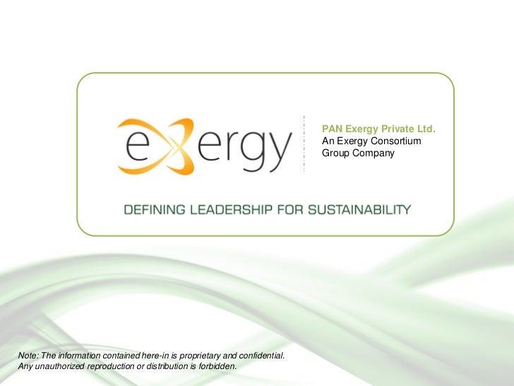 PAN Exergy Private Ltd.                                                                           An Exergy Consortium    ...