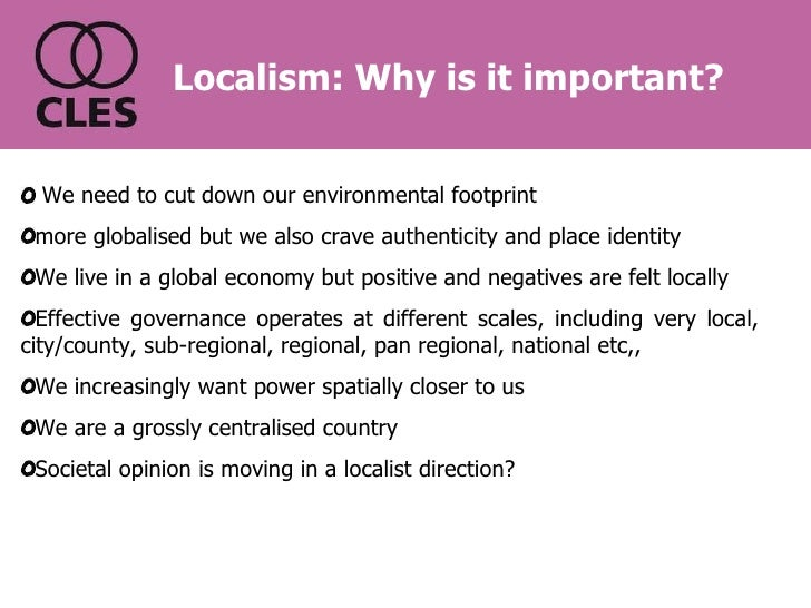 Localism: Why is it important