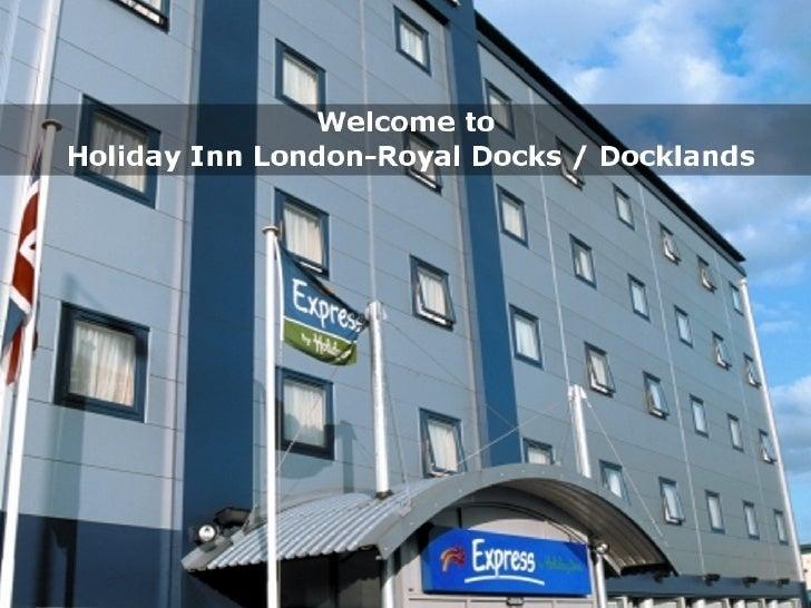 Express by Holiday Inn London-Royal Docks / Docklands