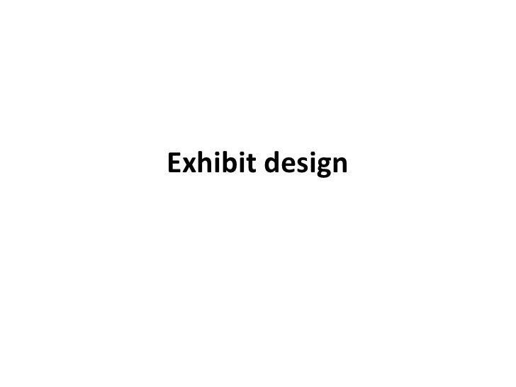 Exhibit design <br />