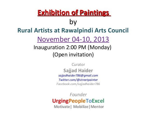 Exhibition of Paintings by Rural Artists 2013 Curator Sajjad Haider for UrgingPeopleToExcel UPTE