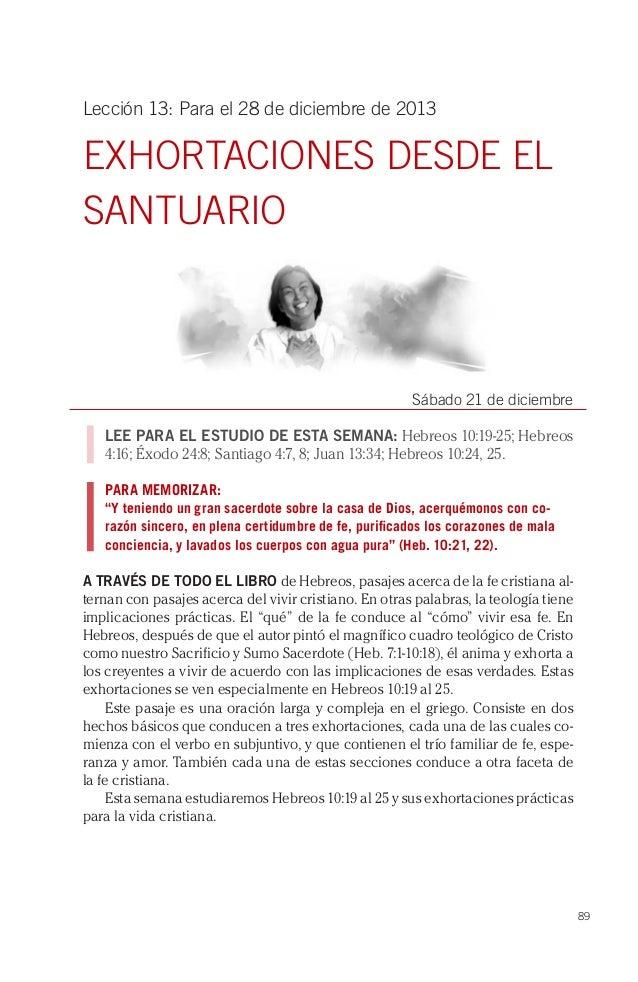 Lección 13: Para el 28 de diciembre de 2013  EXHORTACIONES DESDE EL SANTUARIO  Sábado 21 de diciembre LEE PARA EL ESTUDIO ...