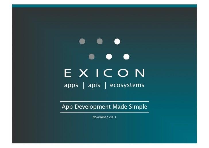 App Development Made Simple          November 2011                                              1          Proprietary ...