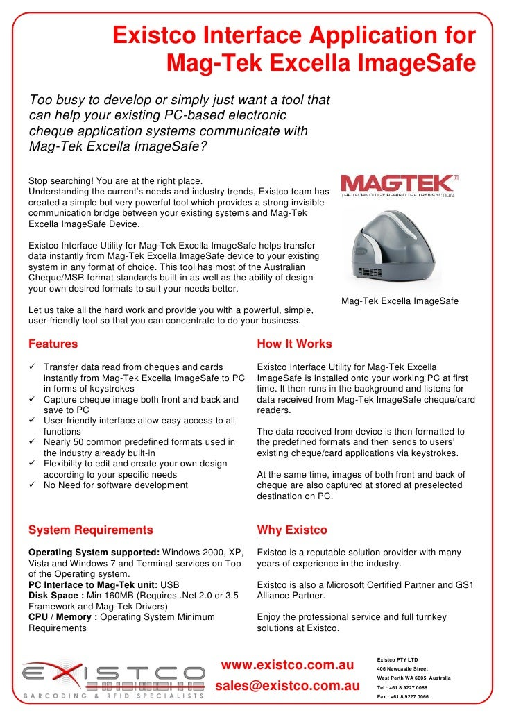 Existco Interface Application for                         Mag-Tek Excella ImageSafeToo busy to develop or simply just want...