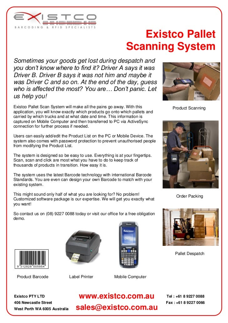 Existco Pallet                                                              Scanning SystemSometimes your goods get lost d...