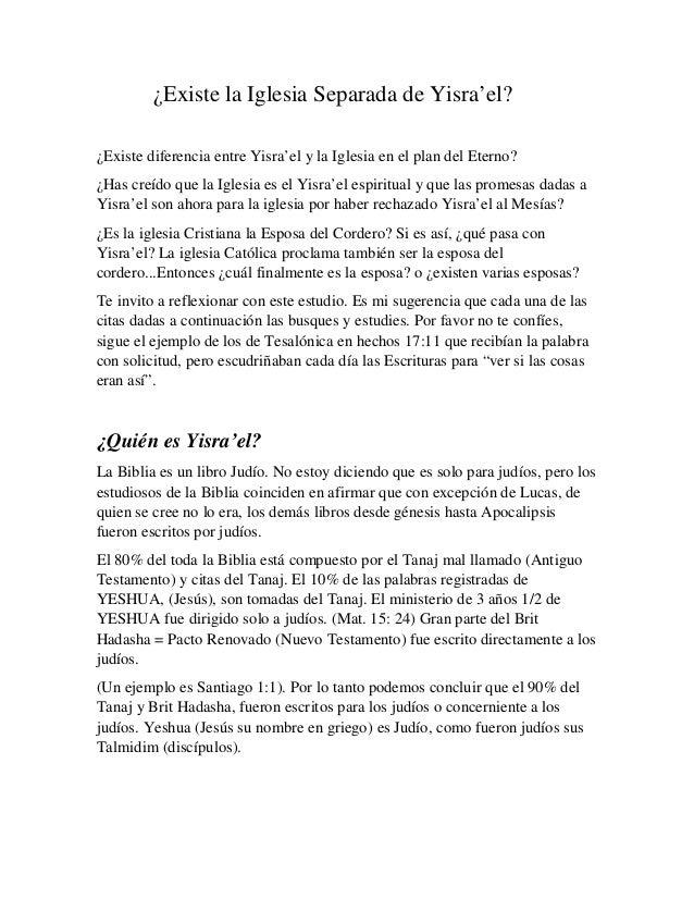 ¿Existe la Iglesia Separada de Yisra'el?¿Existe diferencia entre Yisra'el y la Iglesia en el plan del Eterno?¿Has creído q...