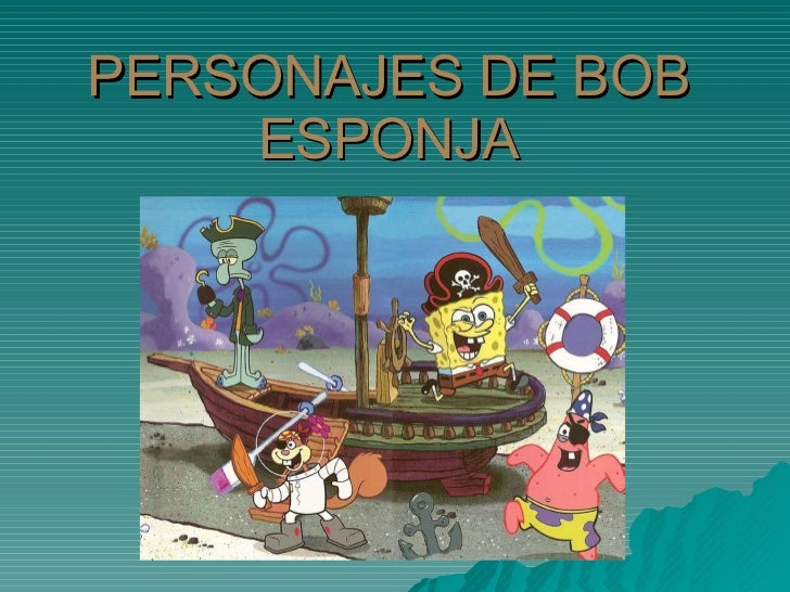 PERSONAJES DE BOB ESPONJA