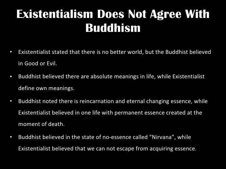 hopeless and absurd existentialism and buddhism essay Buddhism and existential angst of hopeless rebellion in the alien face of inhumane nature, is nobler and more aesthetically compelling than the aristotelian.